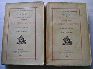 DE MADRID A NÁPOLES (2 volúmenes): DE ALARCÓN, Pedro A.