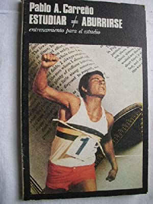 ESTUDIAR / ABURRIRSE: CARREÑO, Pablo A.