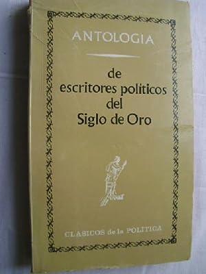 ANTOLOGÍA DE ESCRITORES POLÍTICOS DEL SIGLO DE ORO: AAVV