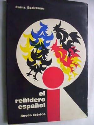 EL REÑIDERO ESPAÑOL: BORKENAU, Franz