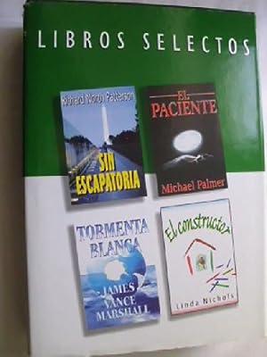 SIN ESCAPATORIA/ EL CONSTRUCTOR/ EL PACIENTE/ TORMENTA: PATTERSON, Richard North/