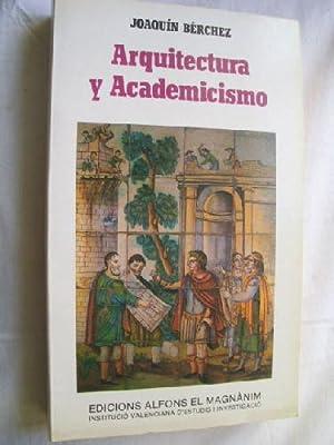 ARQUITECTURA Y ACADEMICISMO: BÉRCHEZ, Joaquín