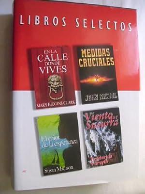 EN LA CALLE DONDE VIVES/ MEDIDAS CRUCIALES/ VIENTO QUE SUSURRA/ EL COLOR DE LA ...