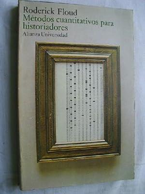 MÉTODOS CUANTITATIVOS PARA HISTORIADORES: FLOUD, Roderick