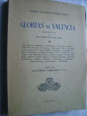GLORIAS DE VALENCIA. Biografías de hijos inmortales del Reino: PÉREZ RUIZ, Pedro Antonio