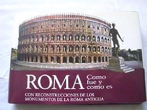 ROMA. COMO FUE Y COMO ES: STACCIOLI, R.A.