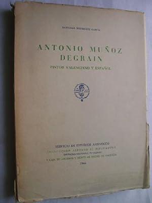 ANTONIO MUÑOZ DEGRAIN. PINTOR VALENCIANO Y ESPAÑOL: RODRÍGUEZ GARCÍA, Santiago