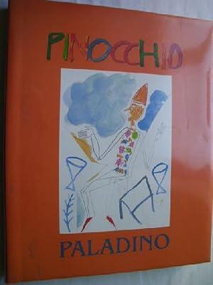 PINOCCHIO: Las aventuras de Pinocho: COLLODI, Carlo; PALADINO Mimmo