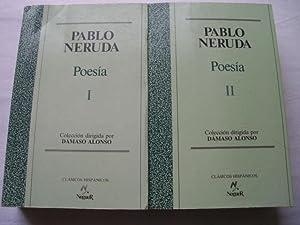 POESÍA (2 volúmenes): NERUDA, Pablo