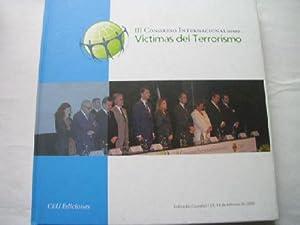 III CONGRESO INTERNACIONAL SOBRE VÍCTIMAS DEL TERRORISMO: AAVV
