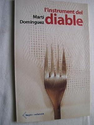 L INSTRUMENT DEL DIABLE: DOMÍNGUEZ, Martí