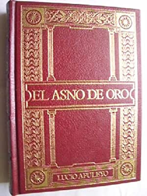 EL ASNO DE ORO: APULEYO, Lucio