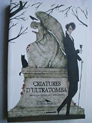 CRIATURES D ULTRATOMBA: Sin autor
