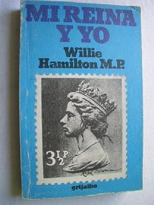 MI REINA Y YO: HAMILTON M. P,
