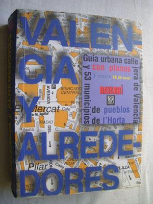 VALENCIA Y ALREDEDORES: Sin autor