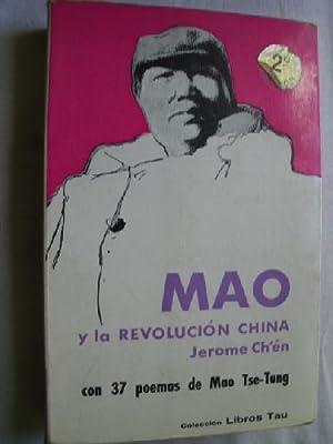 MAO Y LA REVOLUCIÓN CHINA: CH �N, Jerome