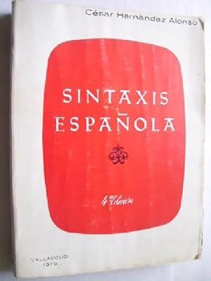 SINTAXIS ESPAÑOLA: HERNÁNDEZ ALONSO, César
