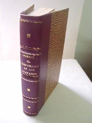 EL CREPÚSCULO DE LOS TRATADOS: GOBLET, Y.M.