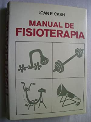 MANUAL DE FISIOTERAPIA: CASH, Joan E.