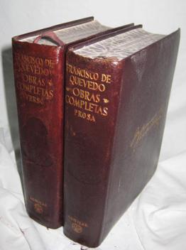 OBRAS COMPLETAS. PROSA Y VERSO. TOMO I y II: DE QUEVEDO Y VILLEGAS, Francisco