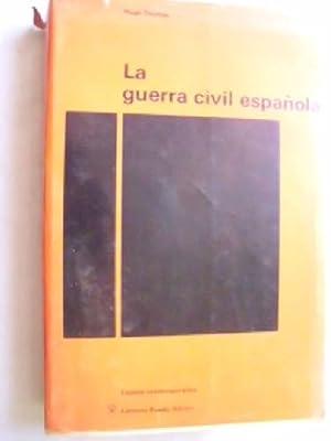 LA GUERRA CIVIL ESPAÑOLA: THOMAS, Hugh