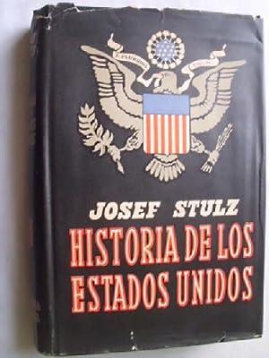 HISTORIA DE LOS ESTADOS UNIDOS: STULZ, Josef