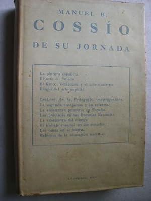 DE SU JORNADA: COSSÍO, Manuel B.