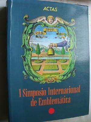 ACTAS DEL I SIMPOSIO INTERNACIONAL DE EMBLEMÁTICA: Sin autor