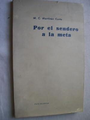POR EL SENDERO A LA META: MARTÍNEZ CURTO, M.C.