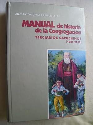 MANUAL DE HISTORIA DE LA CONGREGACIÓN. TERCIARIOS: VIVES AGUILELLA, Juan