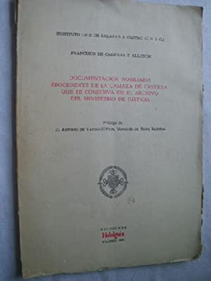 DOCUMENTACIÓN NOBILIARIA PROCEDENTE DE LA CÁMARA DE CASTILLA QUE SE CONSERVA EN EL ...