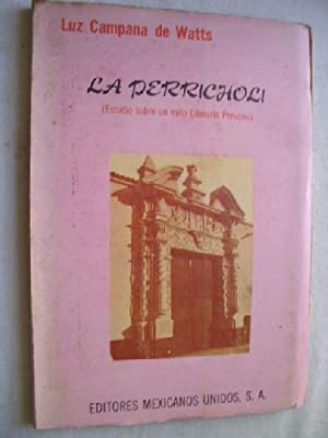 LA PERRICHOLI. Estudio sobre un mito literario: CAMPANA DE WATTS,