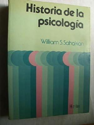 HISTORIA DE LA PSICOLOGÍA: SAHAKIAN, William S.