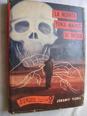 LA MUERTE TENÍA MANOS DE MUJER: YORK, Jeremy