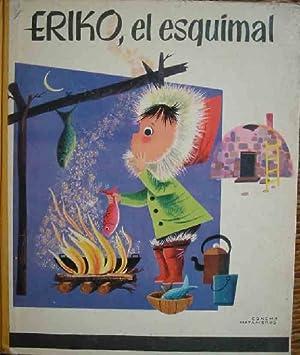ERIKO, EL ESQUIMAL: Sin autor