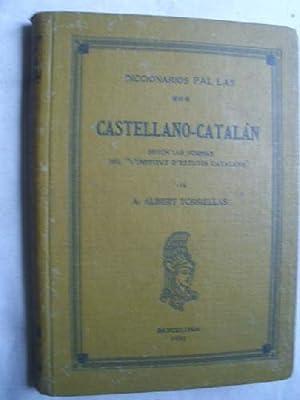 DICCIONARIO PAL LAS CASTELLANO-CATALÁN: TORRELLAS, A. Albert