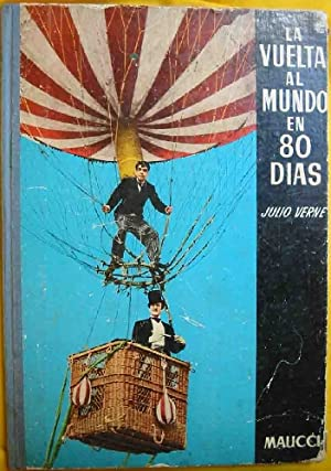 LA VUELTA AL MUNDO EN 80 DÍAS.: VERNE Julio