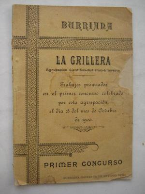 LA GRILLERA. Trabajos Premidos en el Primer Concurso celebrado por esta Agrupación el 28 ...