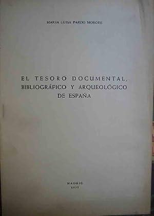 EL TESORO DOCUMENTAL, BIBLIOGRÁFICO Y ARQUEOLÓGICO DE ESPAÑA: PARDO MOROTE ...