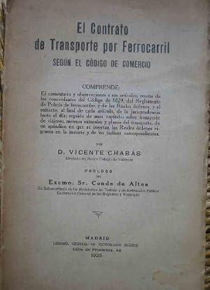 EL CONTRATO DE TRANSPORTE POR FERROCARRIL, SEGÚN EL CÓDIGO DE COMERCIO: CHABAS ...