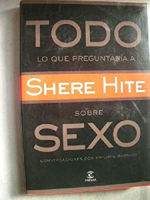 TODO LO QUE QUERÍA PREGUNTAR SOBRE SEXO: HITE, Shere