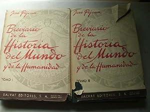 BREVIARIO DE LA HISTORIA DEL MUNDO Y DE LA HUMANIDAD (2 volúmenes) Tomo I: Desde sus or&...