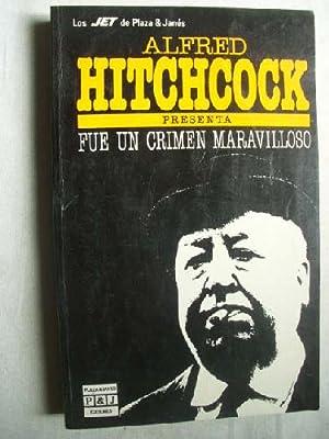 Alfred Hitchcock presenta : FUE UN CRIMEN MARAVILLOSO: Sin autor