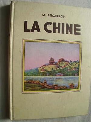 LA CHINE: PERCHERON, Maurice
