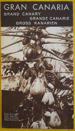 FOLLETO TURÍSTICO : GRAN CANARIA (Tourist brochure): SINDICATO DE INICIATIVAS (SIT)