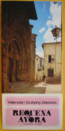 FOLLETO TURÍSTICO : REQUENA, AYORA (Tourist brochure)