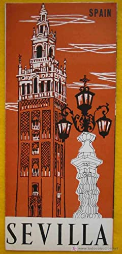 FOLLETO TURÍSTICO : SEVILLA (Tourist brochure)