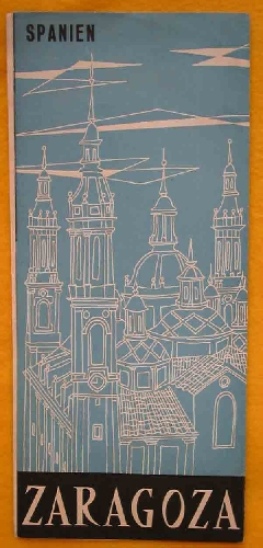 FOLLETO TURÍSTICO : ZARAGOZA (Tourist brochure)