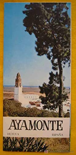 FOLLETO TURÍSTICO : AYAMONTE (Tourist brochure)