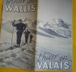 FOLLETO TURÍSTICO : WALLIS - VALAIS (Tourist brochure).